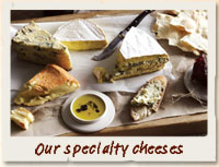 Our Specialty Cheeses